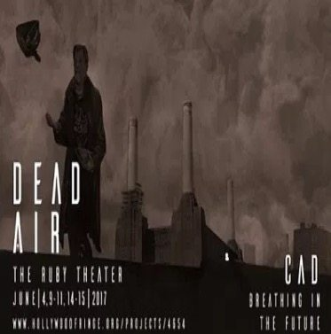 Hollywood Fringe Festival Immersive Theater Dead Air
