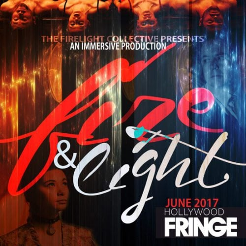 Hollywood Fringe Festival Immersive Theater Fire and Light Firelight
