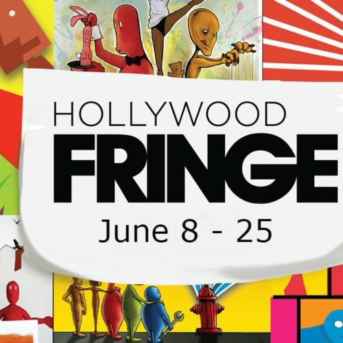 Hollywood Fringe Festival - Haunting Picks From Our Staff