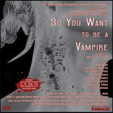 Hollywood Fringe Festival Immersive Theater So You Want To be A Vampire