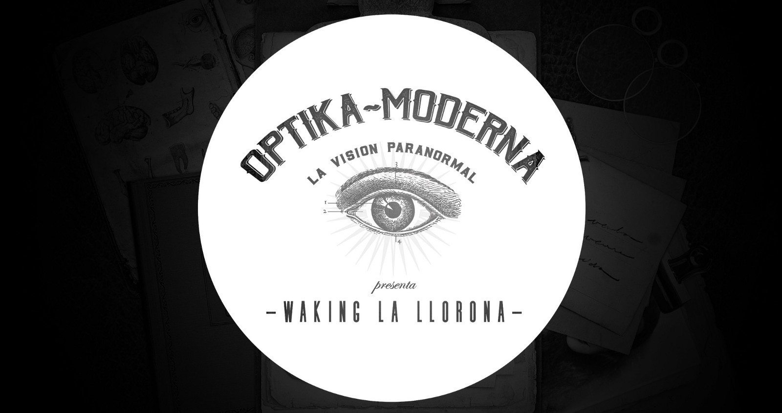 Optika Moderna - Immersive Theater - Waking La Llorona
