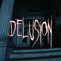 Delusion - Haunted Interactive Play - Immersive Theater