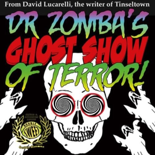 Doctor Zomba, Ghost Show, Terror, Theater, Complex, Seance, Los Angeles, Hollywood, CA