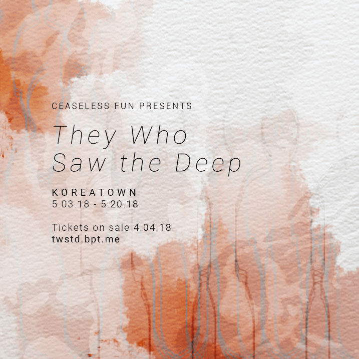 ceaseless fun, they who saw the deep, derek spencer, meredith trenien, immersive theatre, los angeles,