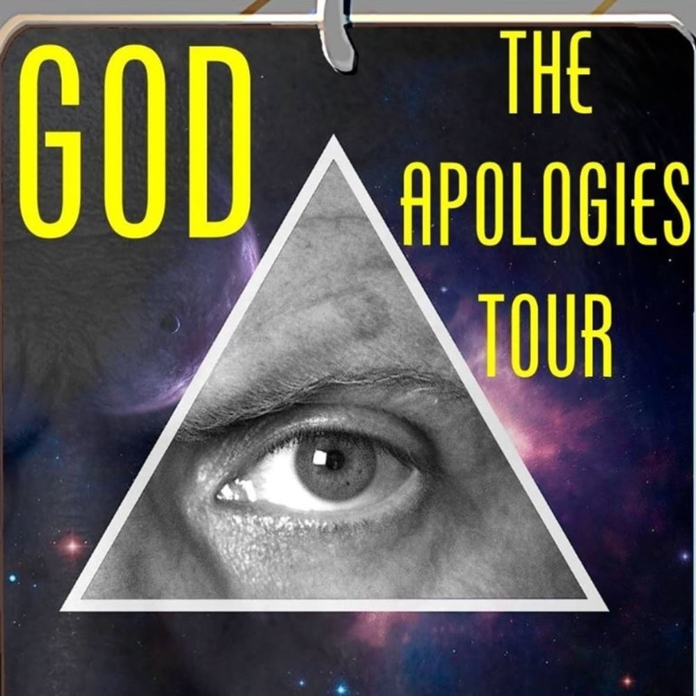God: The Apologies Tour