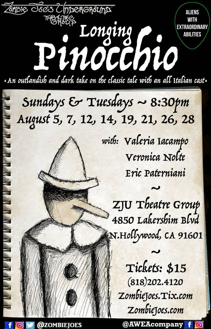 Longing Pinocchio, Zombie Joe's Underground Theatre, Theater, North Hollywood, Los Angeles, Aliens with extraordinary abilities
