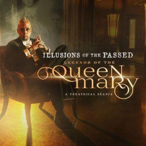 Illusions of the Passed, Legends of the Queen Mary, Queen Mary, Los Angeles, Long Beach, CA Seance, Immersive, paranormal, illusions, magic, aiden sinclair