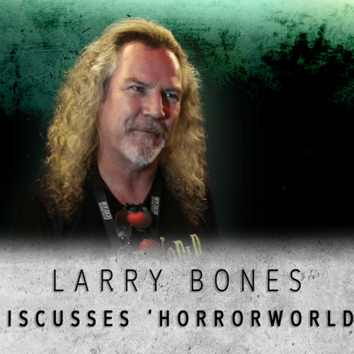 Larry Bones Into the Black Interview Horrorworld The Fleshyard The Psycho Sanitarium Midsummer Scream Interview