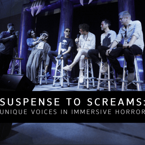 ScareLA | immersive horror Suspense to Screams Panel