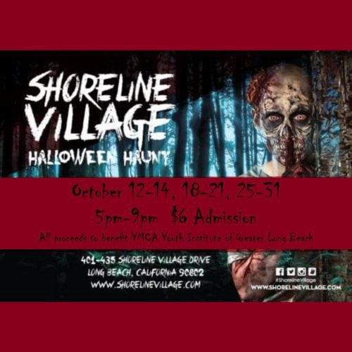 Shoreline Village, Haunted HOuse, YMCA Youth Institute, Long Beach, CA, Halloween, 2018, Haunted House, Home Haunt