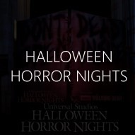 Universal Halloween Horror Nights, Hollywood, Immersive Guide text, HHN