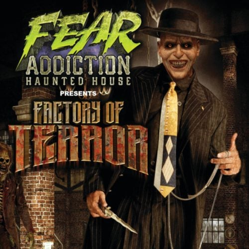 Fear Addiction, Factory of Terror, Haunted House, Temecula, Riverside, CA, Halloween