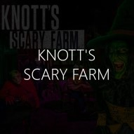 Knott's Scary Farm Immersive Guide text, Knotts Berry Farm