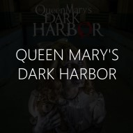 Queen Mary's Dark Harbor Immersive Guide text