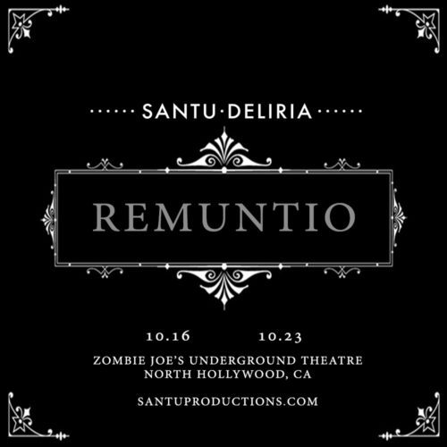 Santu, Santu Deliria, Santu Productions, Inductio, Remuntio, Remount, Extreme Haunt, Los Angeles, North Hollywood, CA, ZJU, Zombie Joe