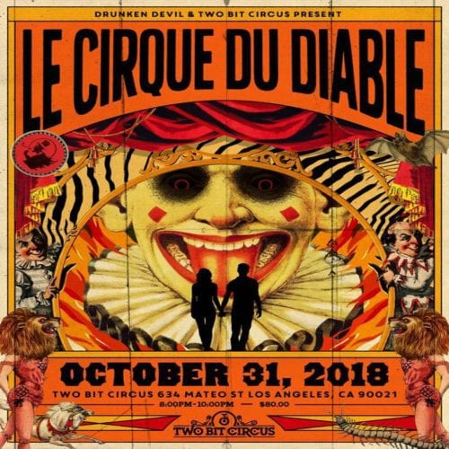 Le Cirque du Diable, Drunken Devil, Two Bit Circus, Los Angeles, CA, Halloween
