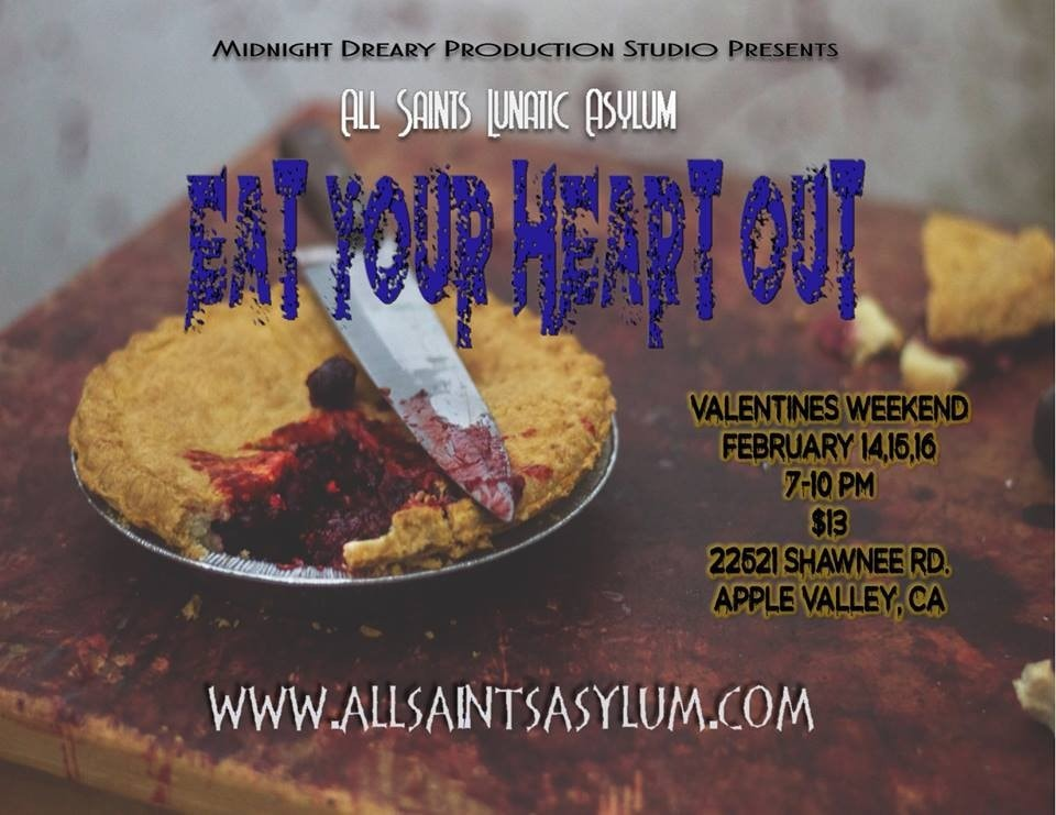 Eat Your Heart Out, All Saints Lunatic Asylum, Haunted House, Valentine's Day, Haunt, Apple Valley, CA