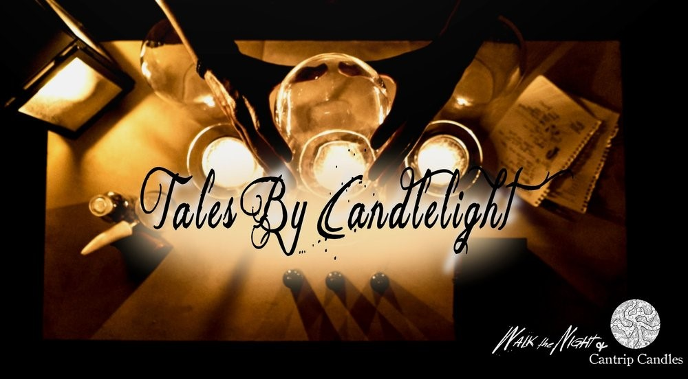 Tales By Candlelight, Walk the Night, Cantrip Candles, Immersive Theater, Los Angeles, Storytelling, One on One, Solo