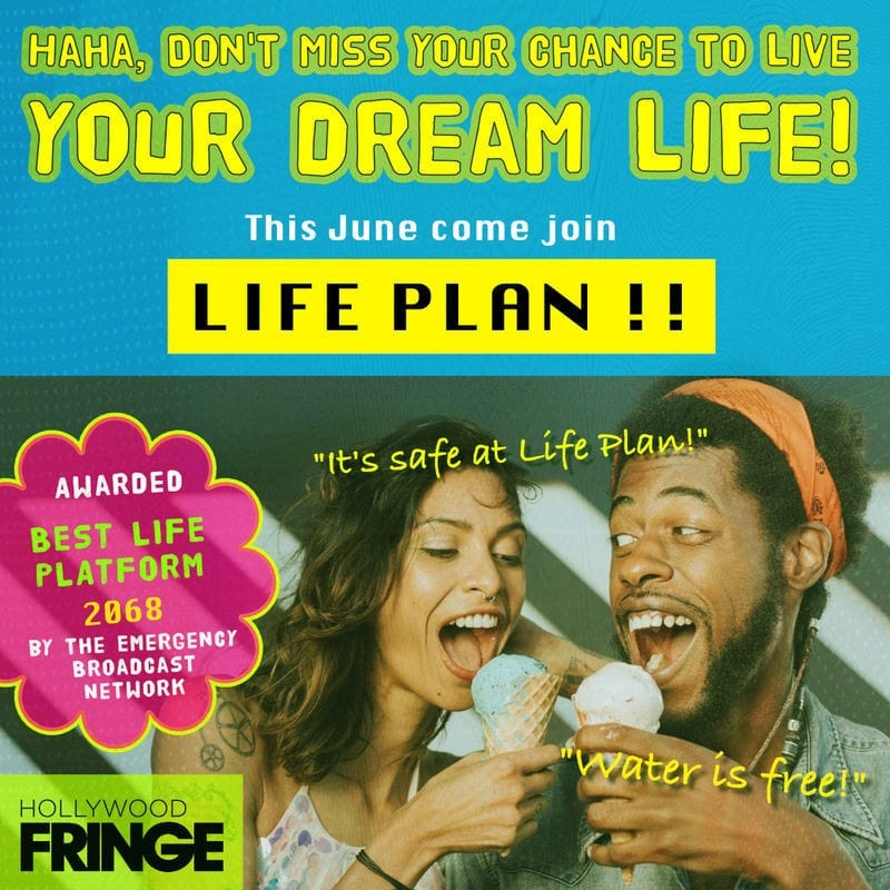 Life Plan, Hollywood Fringe Festival, HFF, Los Angeles, CA, Immersive Theater