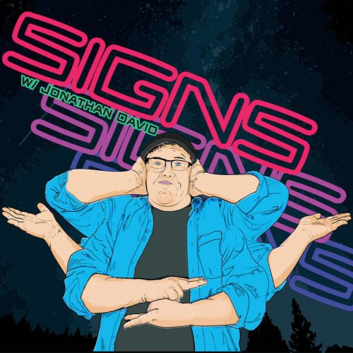 Signs with Jonathan David, Hollywood Fringe Festival, Los Angeles, CA, Theater, ASL