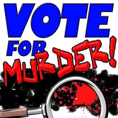 Vote for Murder, 2Cents Theatre, Hollywood Fringe Festival, HFF, Immersive, Los Angeles, CA