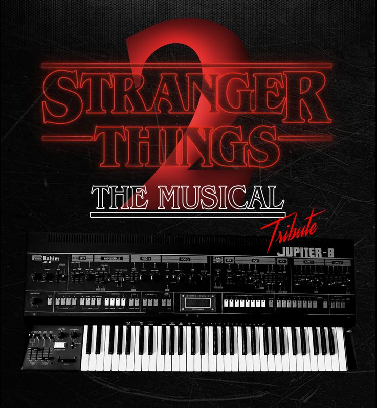 Fringe 2019 - Stranger Things 2 Musical Tribute