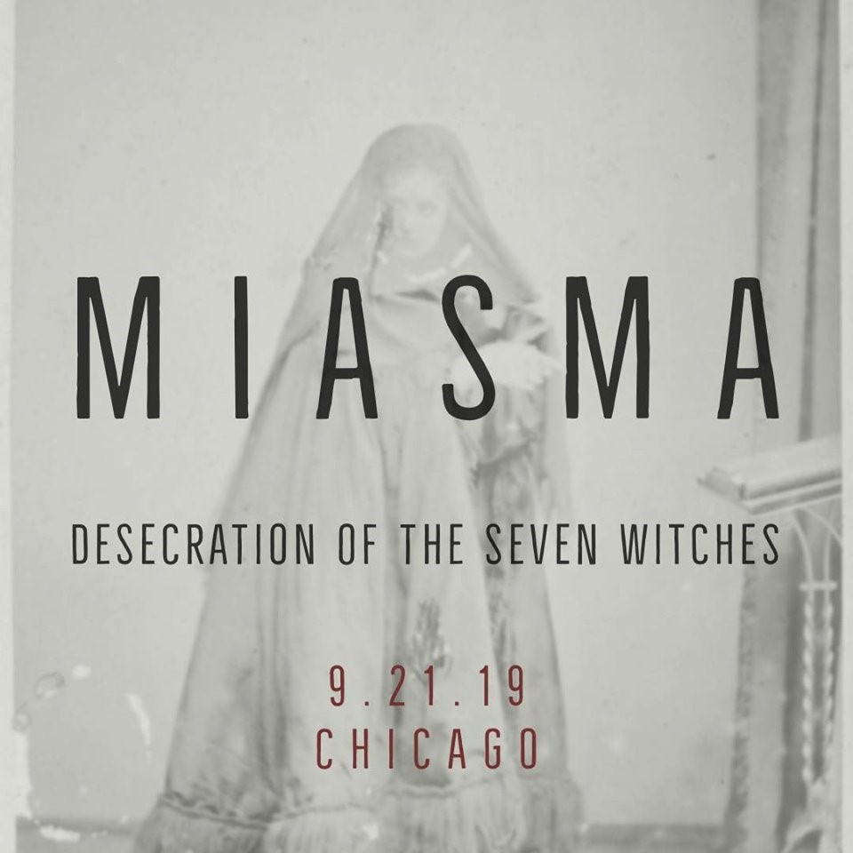 Miasma, Desecration of the Seven Witches