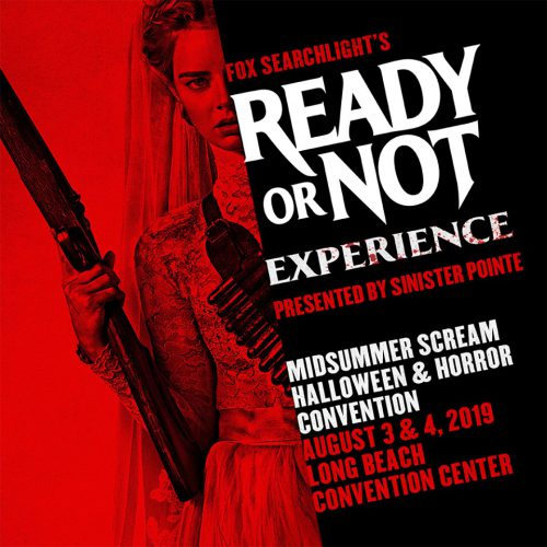Midsummer Scream 2019 - Ready or Not - Sinister Pointe