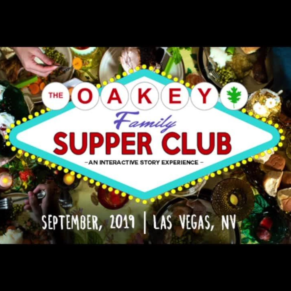 The Oakey Family Supper Club, Las Vegas, NV, Live Action Set, Immersive Theater