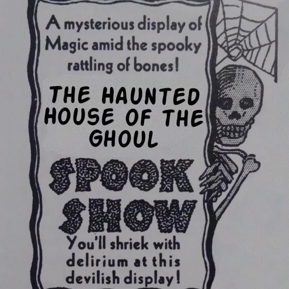 Haunted House of the Ghoul Spook Show, Performance Theater