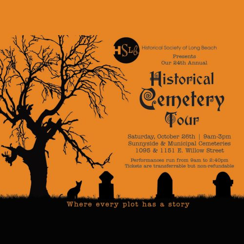 HSLB, Historical Society of Long Beach, Historical Cemetery Tour, Long Beach, CA, Immersive Theater, 2019
