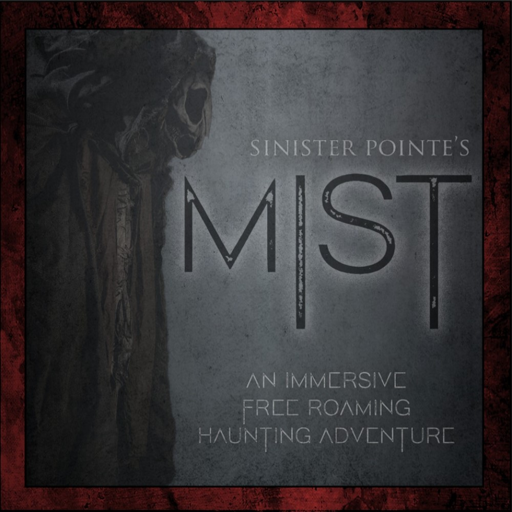 Sinister Pointe, Mist, Immersive Horror, Orange County, Westminster, CA