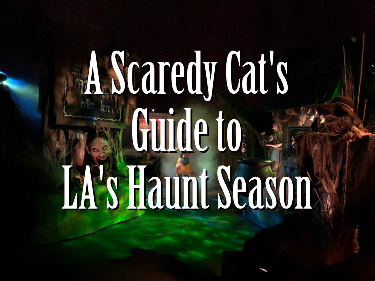 A Scaredy Cat's Guide to the LA Haunt Season