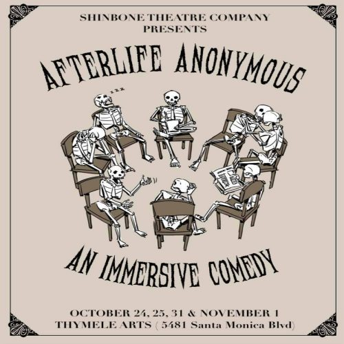 Shinbone Theatre Company, Afterlife Anonymous, Immersive Theater, Los Angeles, CA