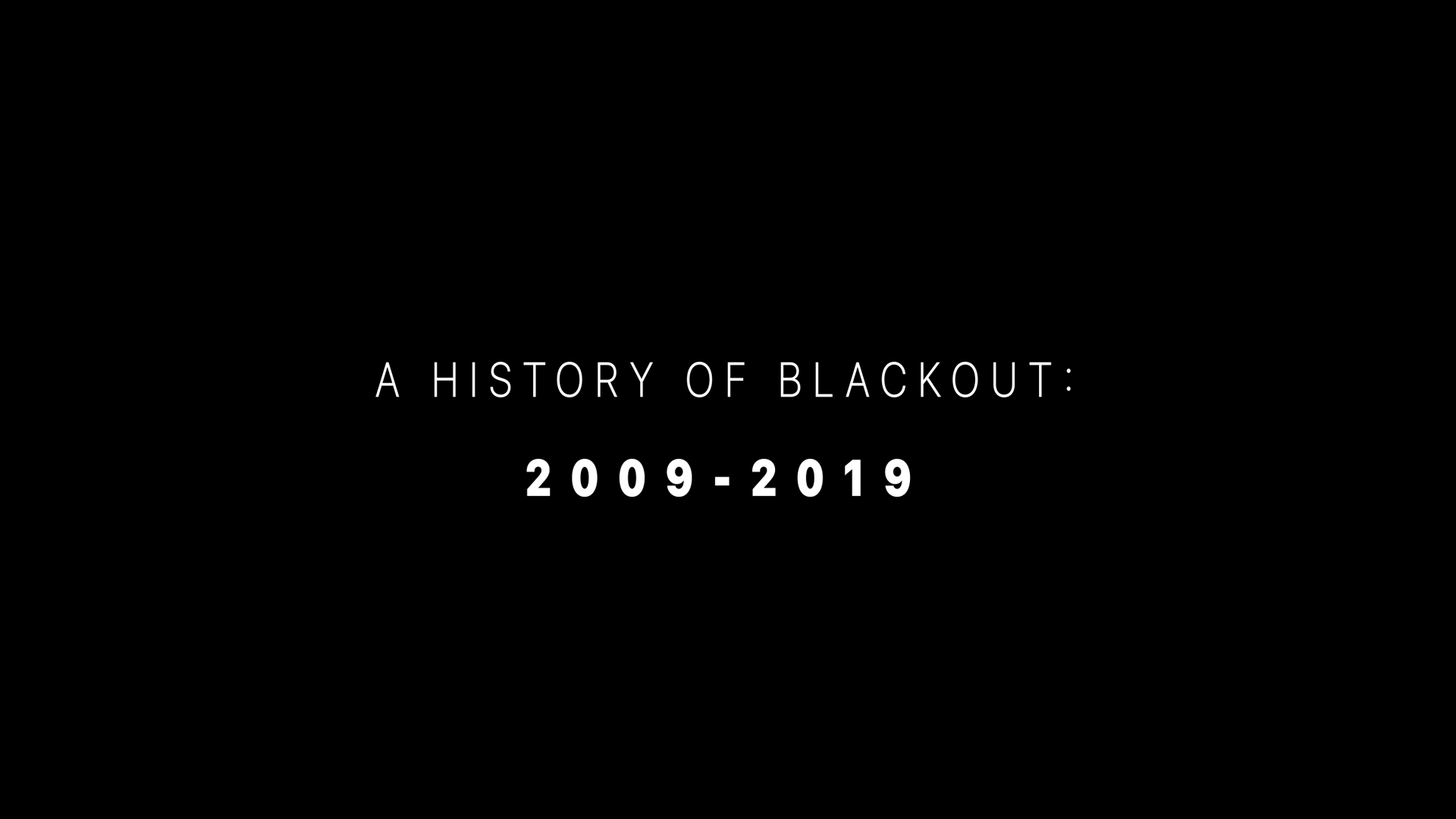 History of Blackout