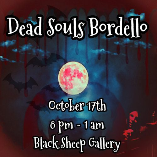 Dead Souls Bordello, Immersive Horror, Burbank, Los Angeles, CA