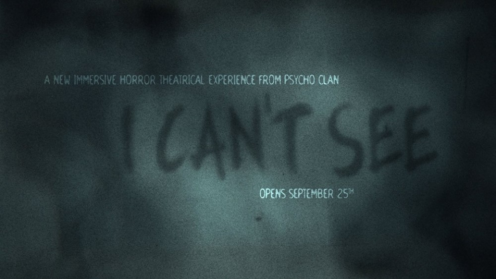 Psycho Clan, I Can't See, New York, Immersive Horror