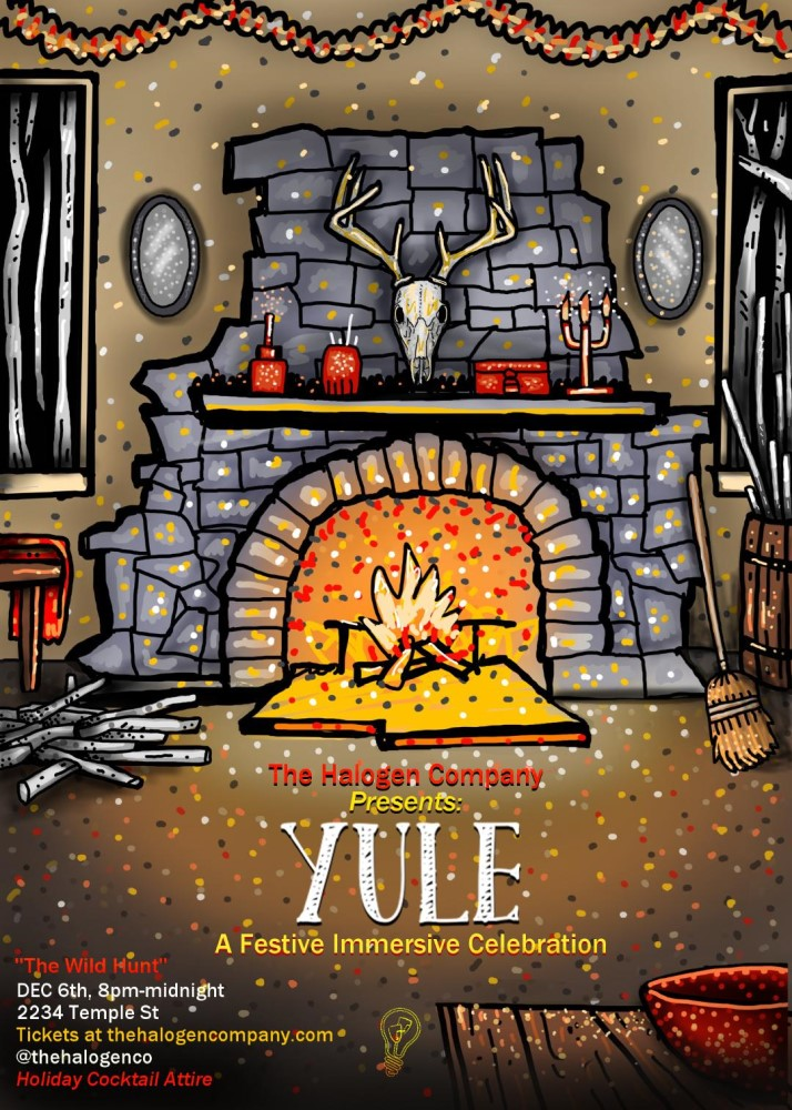 The Halogen Company, YULE, A Festive Immersive Celebration, Immersive Theater, Los Angeles, CA