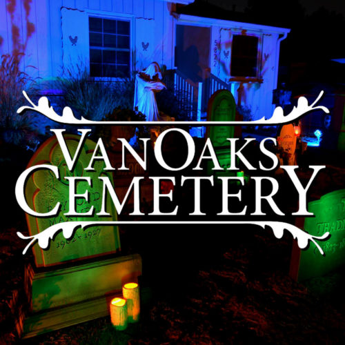 VanOaks Cemetery - Yard Display for Halloween