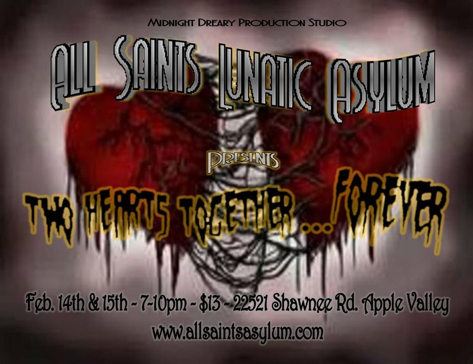 All Saints Lunatic Asylum - Two Hearts Together Forever, Apple Valley, CA, Haunted House
